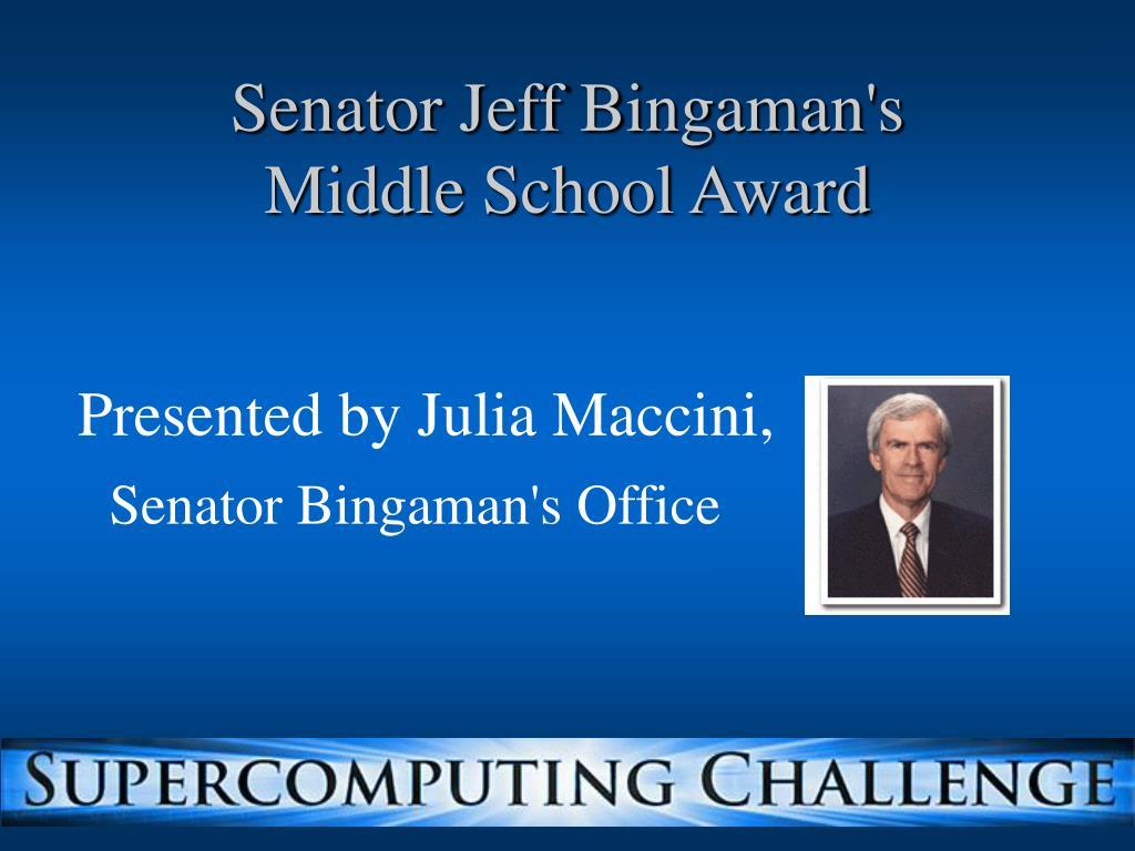 Senator Jeff Bingaman's