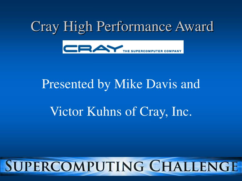 Cray High Performance Award