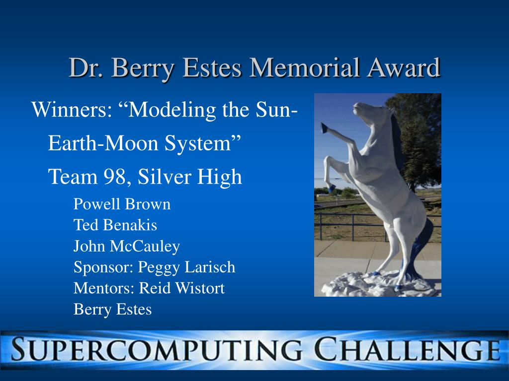 Dr. Berry Estes Memorial Award