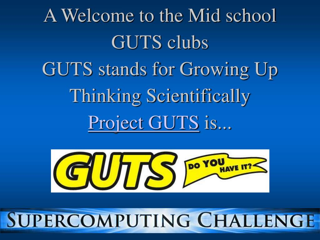 A Welcome to the Mid school GUTS clubs