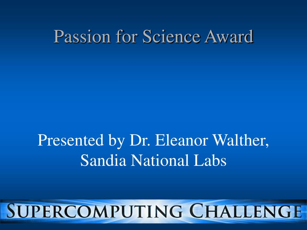 Passion for Science Award