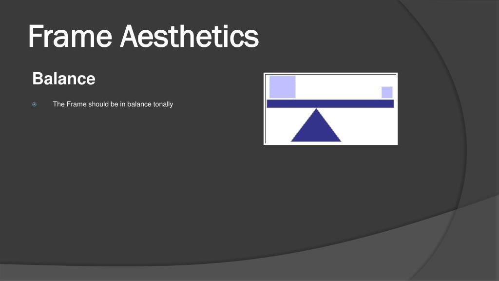 Frame Aesthetics