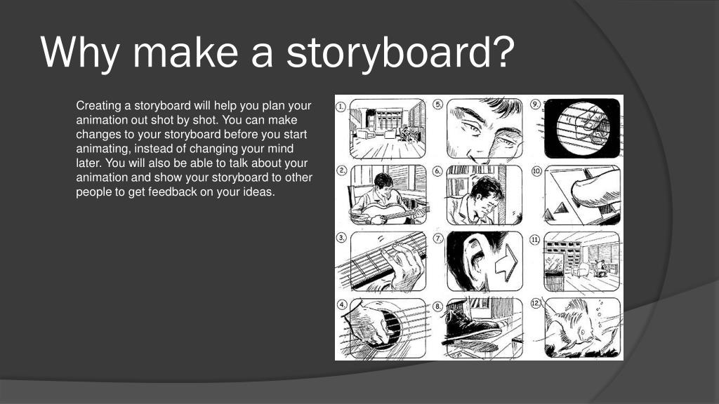 Why make a storyboard?