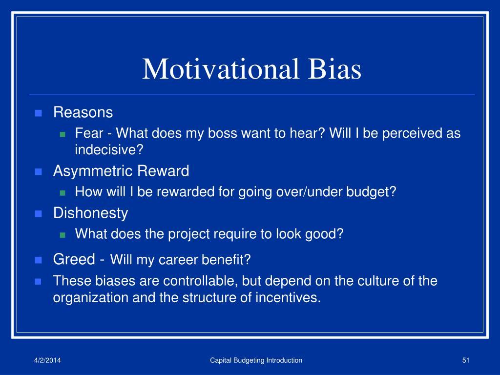 Motivational Bias