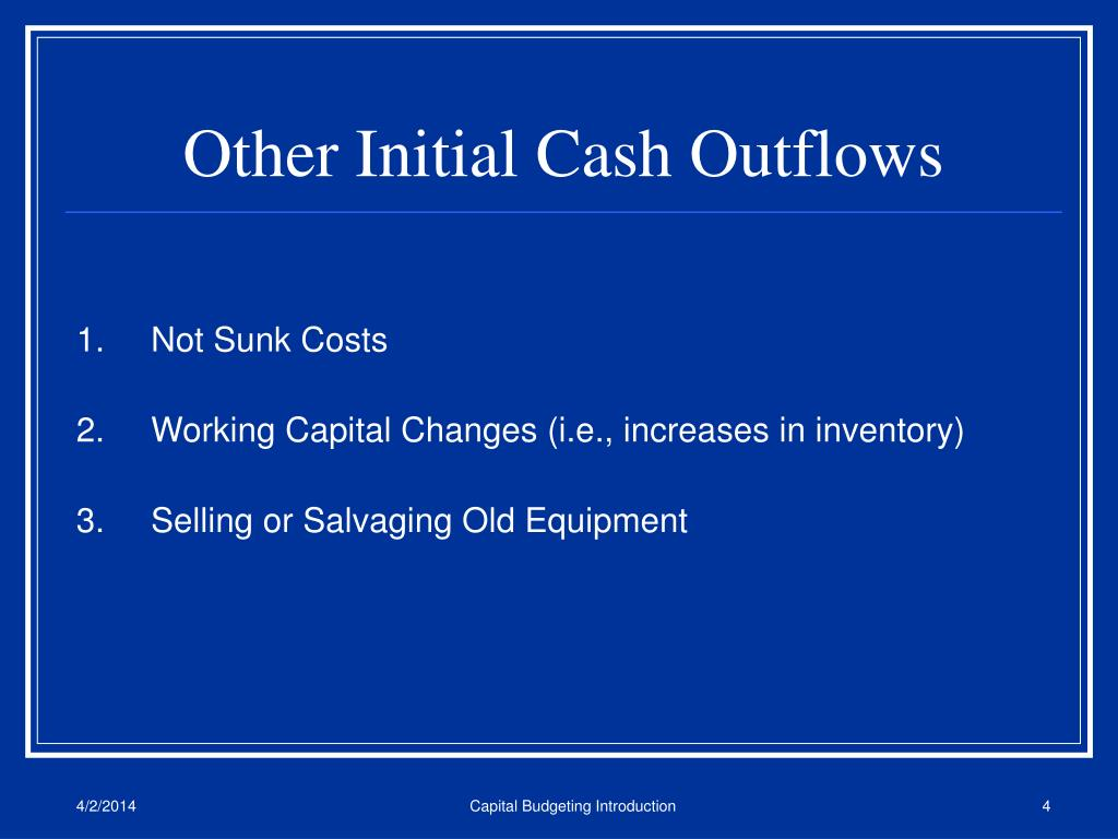 Other Initial Cash Outflows