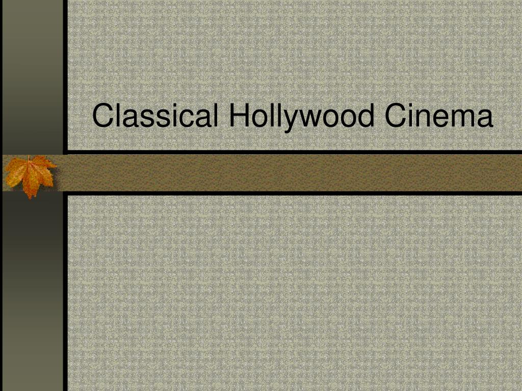 Classical Hollywood Cinema