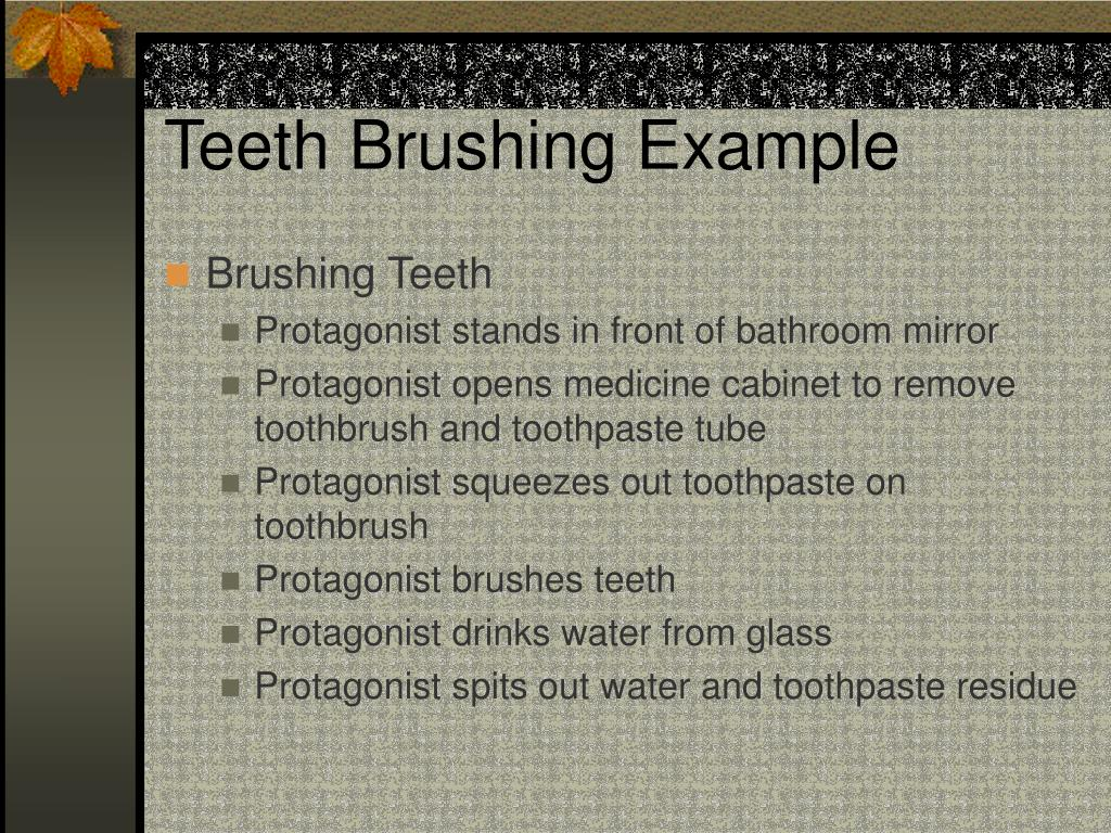 Teeth Brushing Example