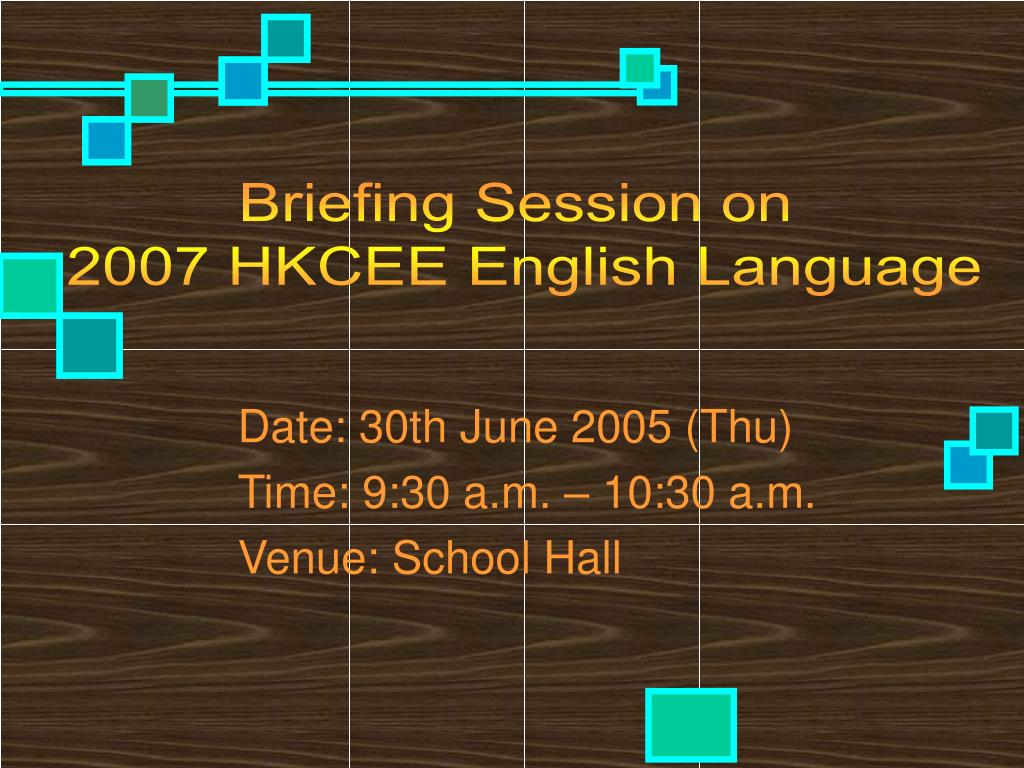 Briefing Session on