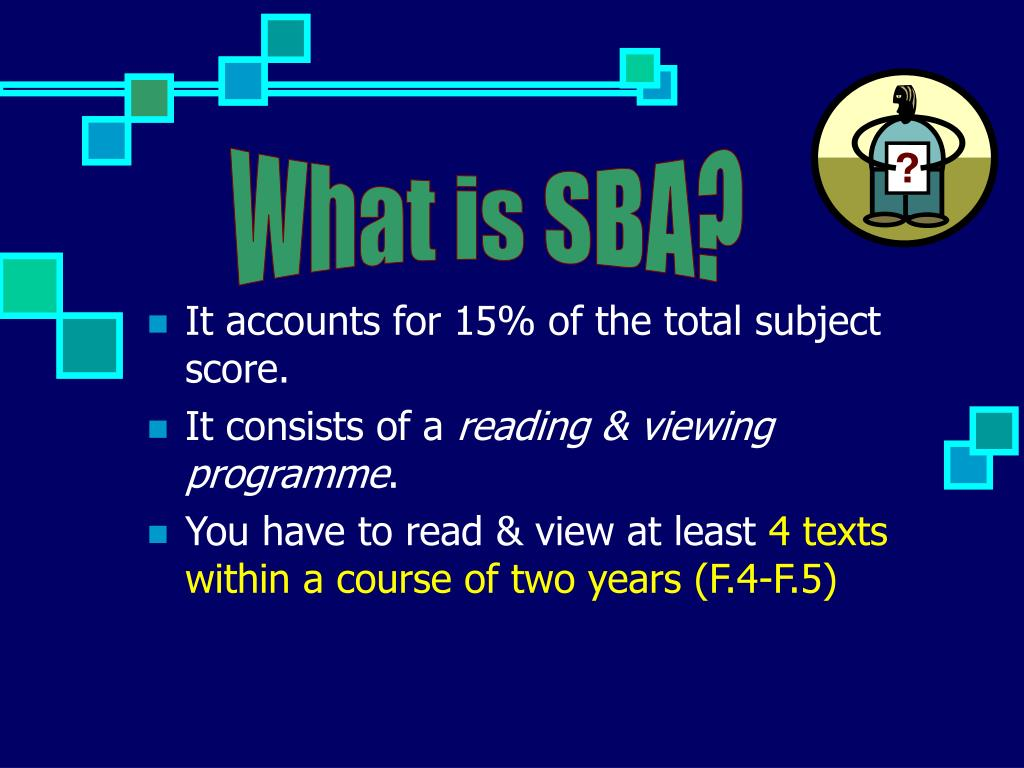 What is SBA?