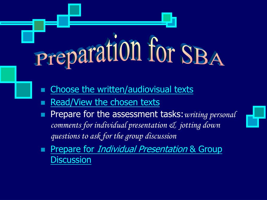 Preparation for SBA