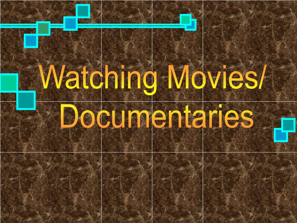 Watching Movies/