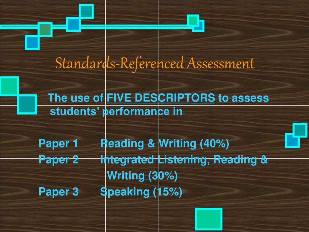 Standards-Referenced Assessment