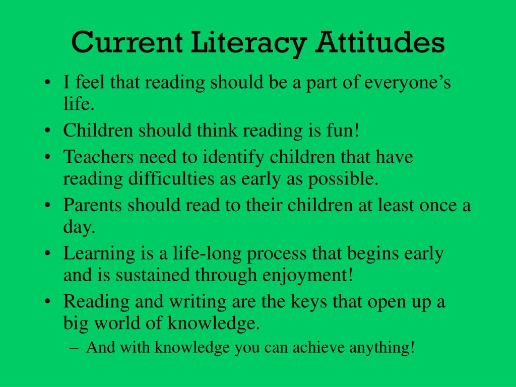 Current Literacy Attitudes