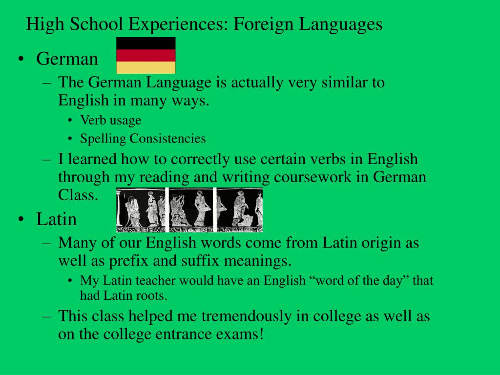 High School Experiences: Foreign Languages