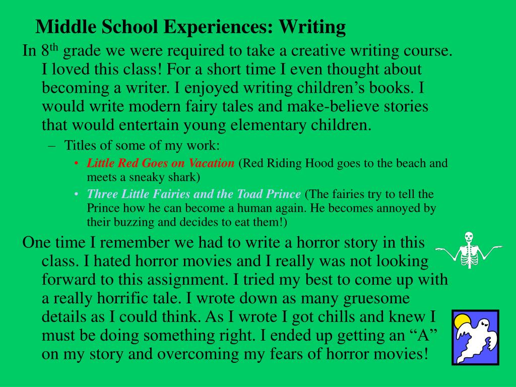 Middle School Experiences: Writing