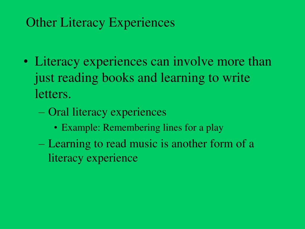 Other Literacy Experiences