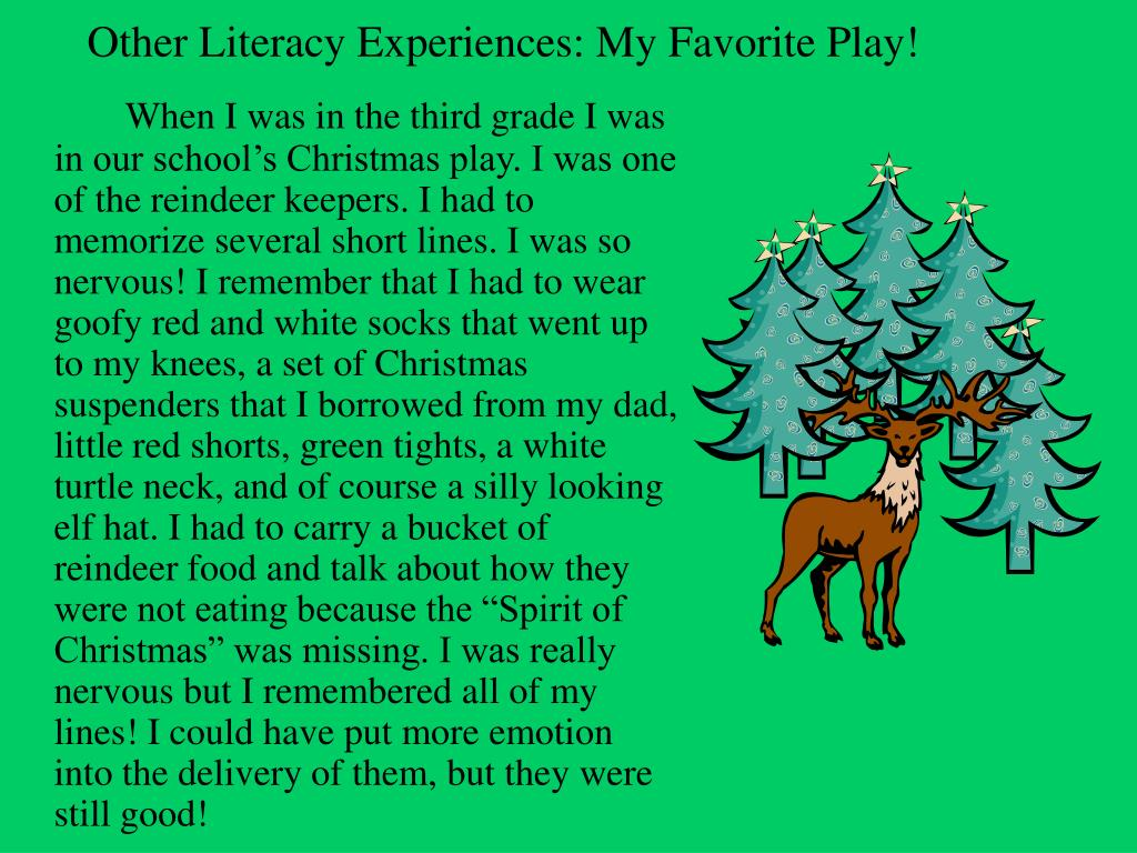 Other Literacy Experiences: My Favorite Play!