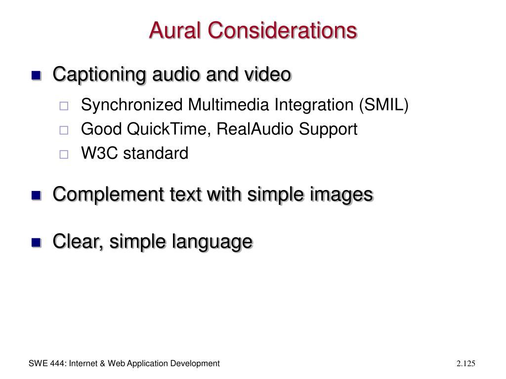 Aural Considerations