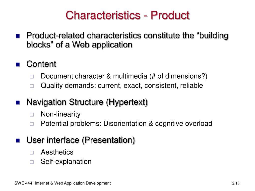 Characteristics - Product