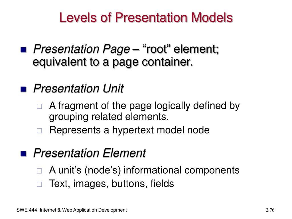 Levels of Presentation Models