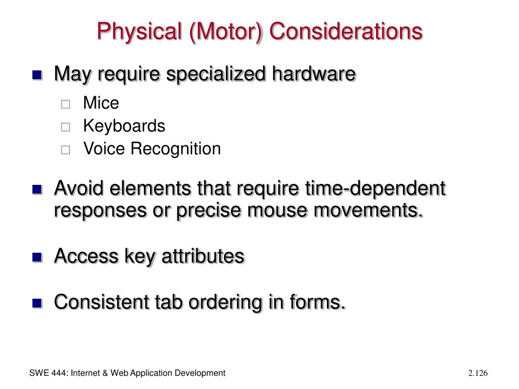 Physical (Motor) Considerations