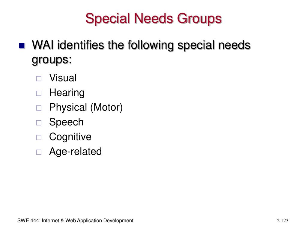 Special Needs Groups