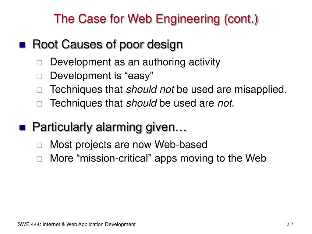 The Case for Web Engineering (cont.)