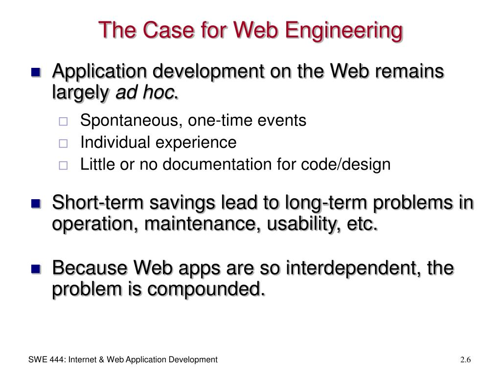 The Case for Web Engineering