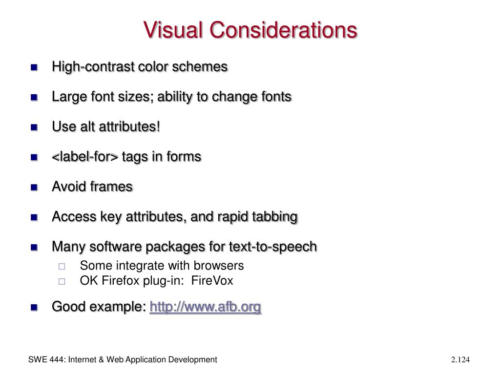 Visual Considerations