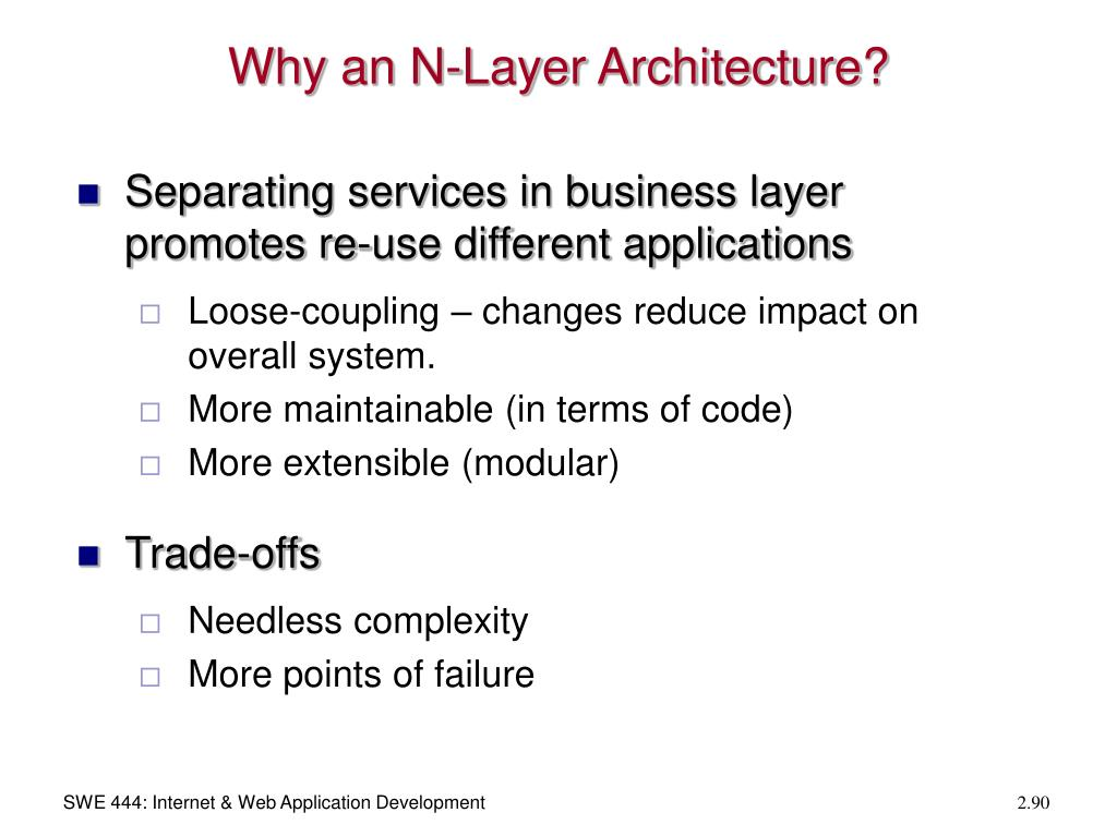Why an N-Layer Architecture?