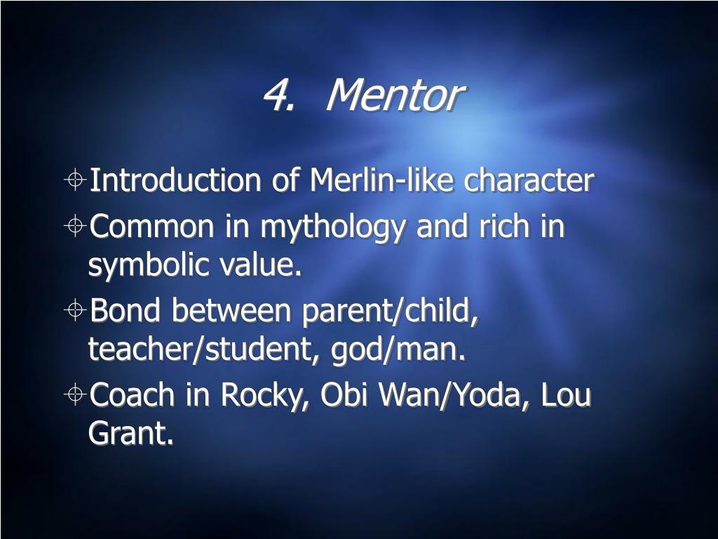 4.  Mentor