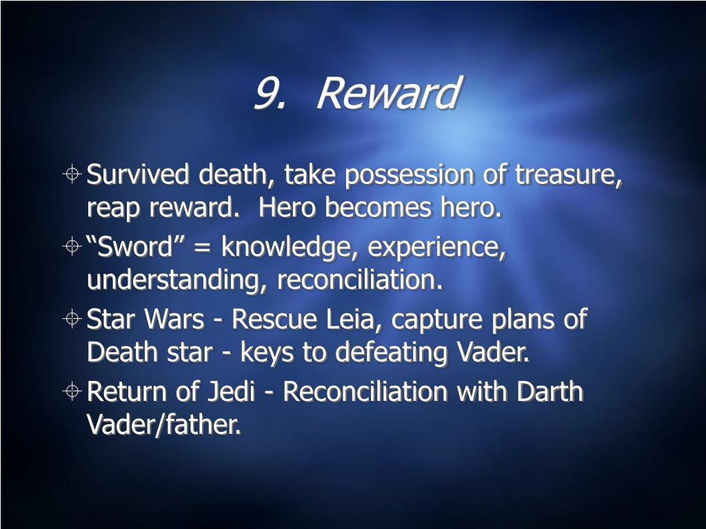 9.  Reward
