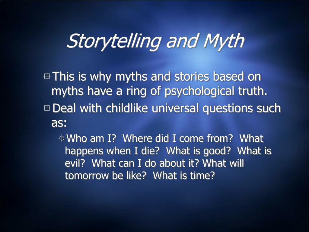 Storytelling and Myth