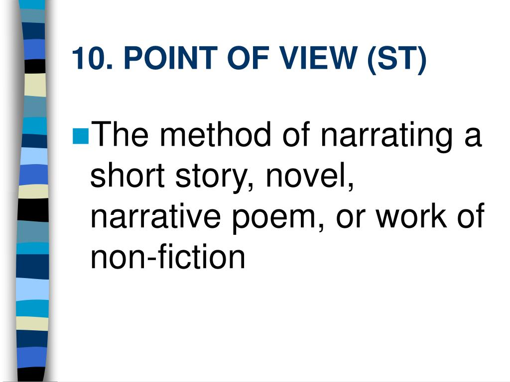 10. POINT OF VIEW (ST)