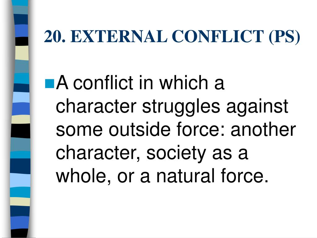 20. EXTERNAL CONFLICT (PS)