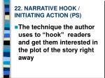22 narrative hook initiating action ps