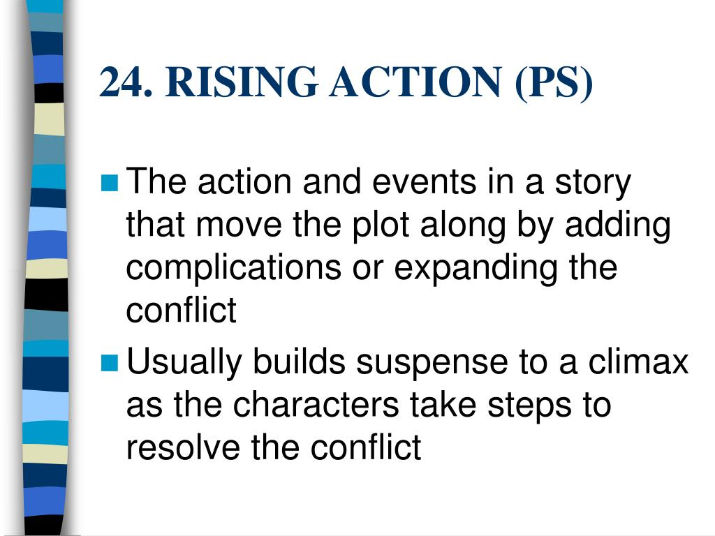 24. RISING ACTION (PS)