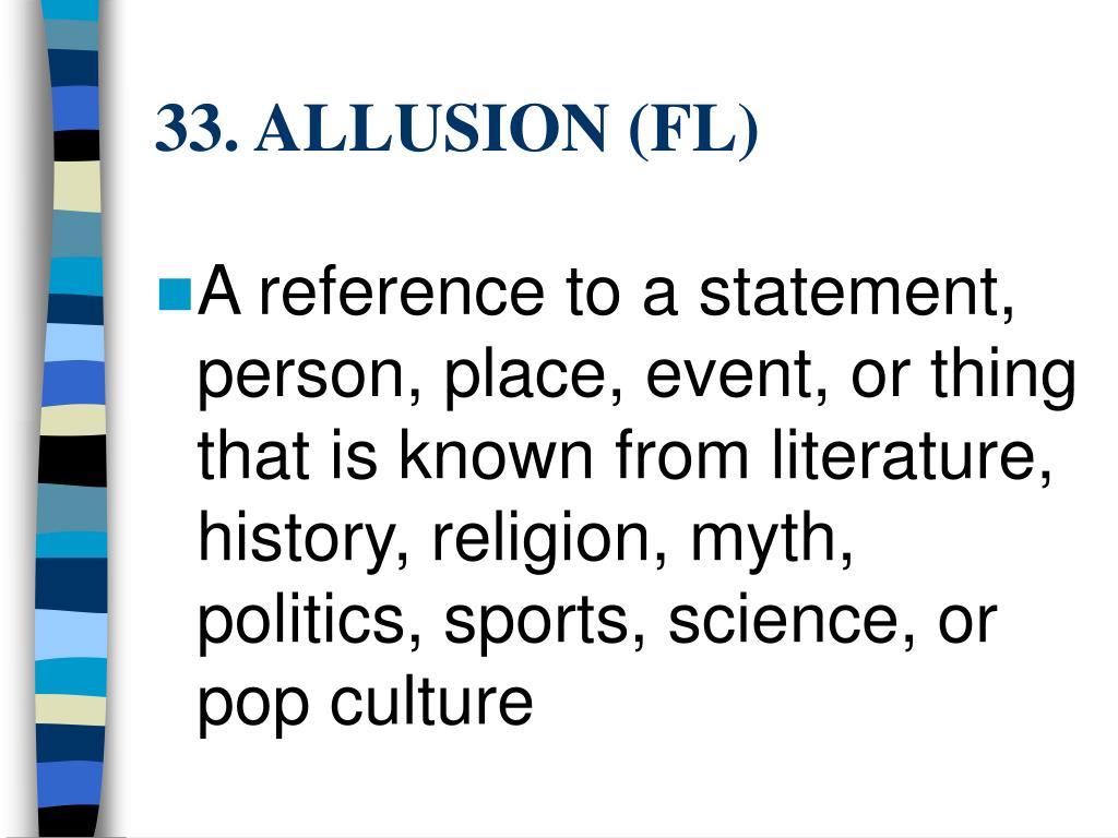 33. ALLUSION (FL)