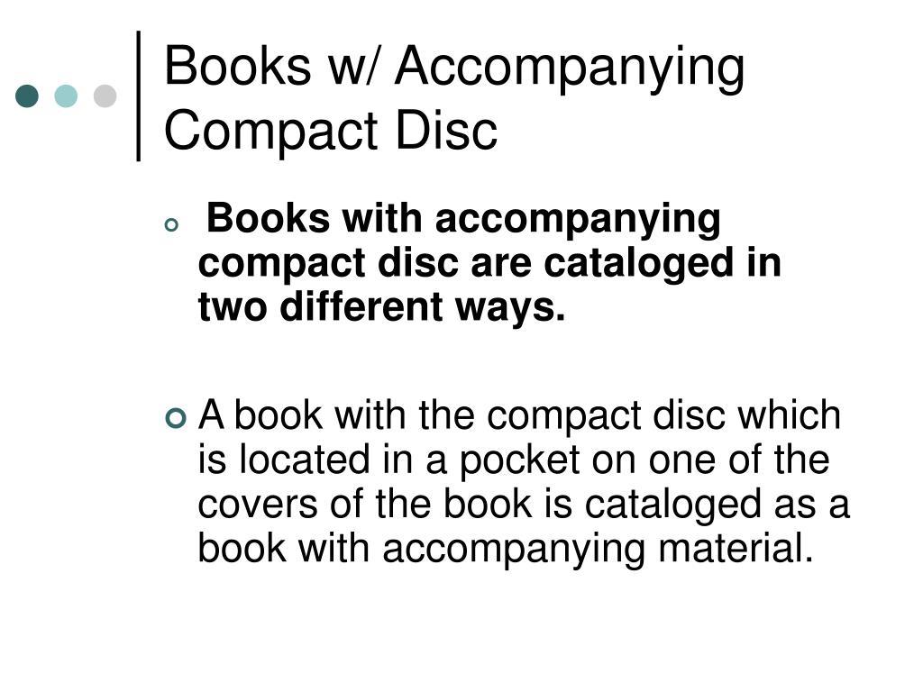 Books w/ Accompanying Compact Disc