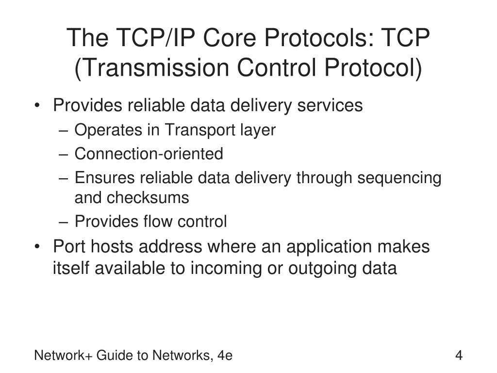 The TCP/IP Core Protocols: TCP (Transmission Control Protocol)