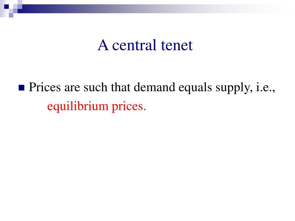 A central tenet