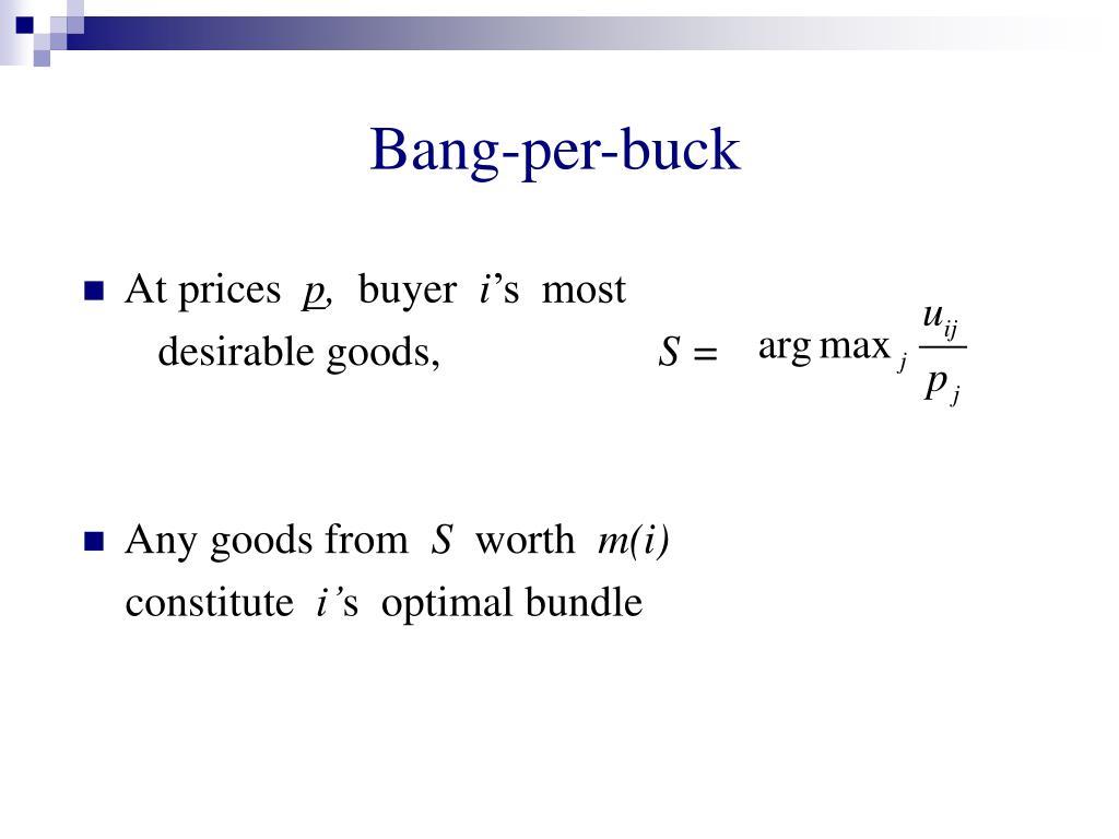 Bang-per-buck