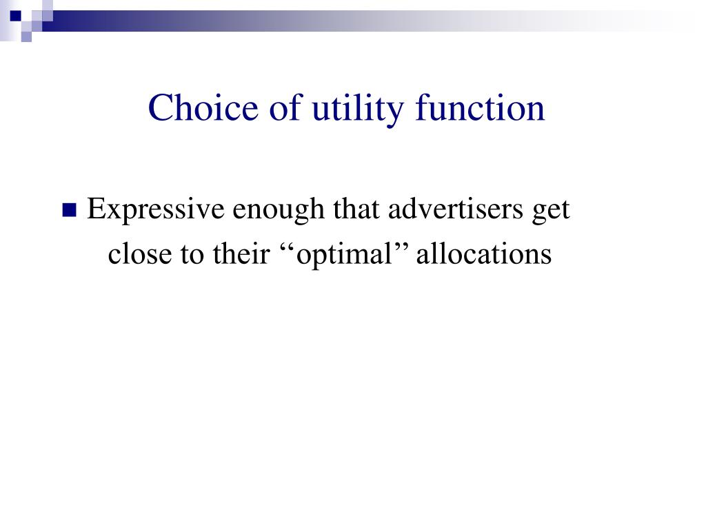 Choice of utility function