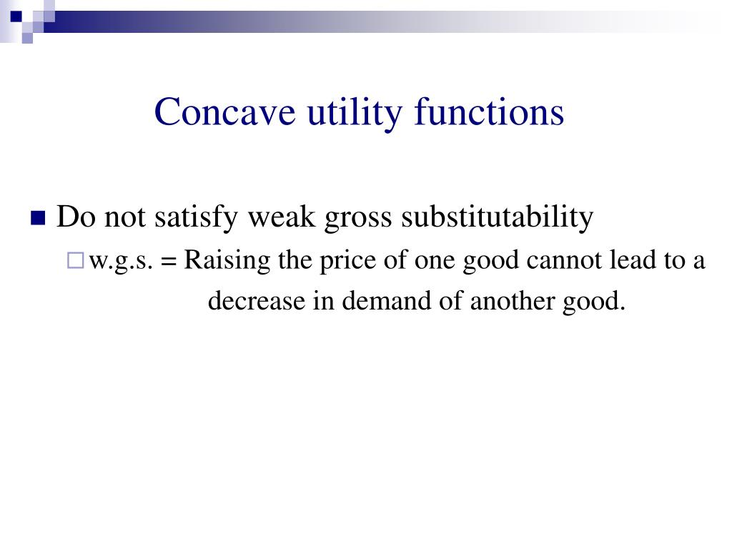 Concave utility functions