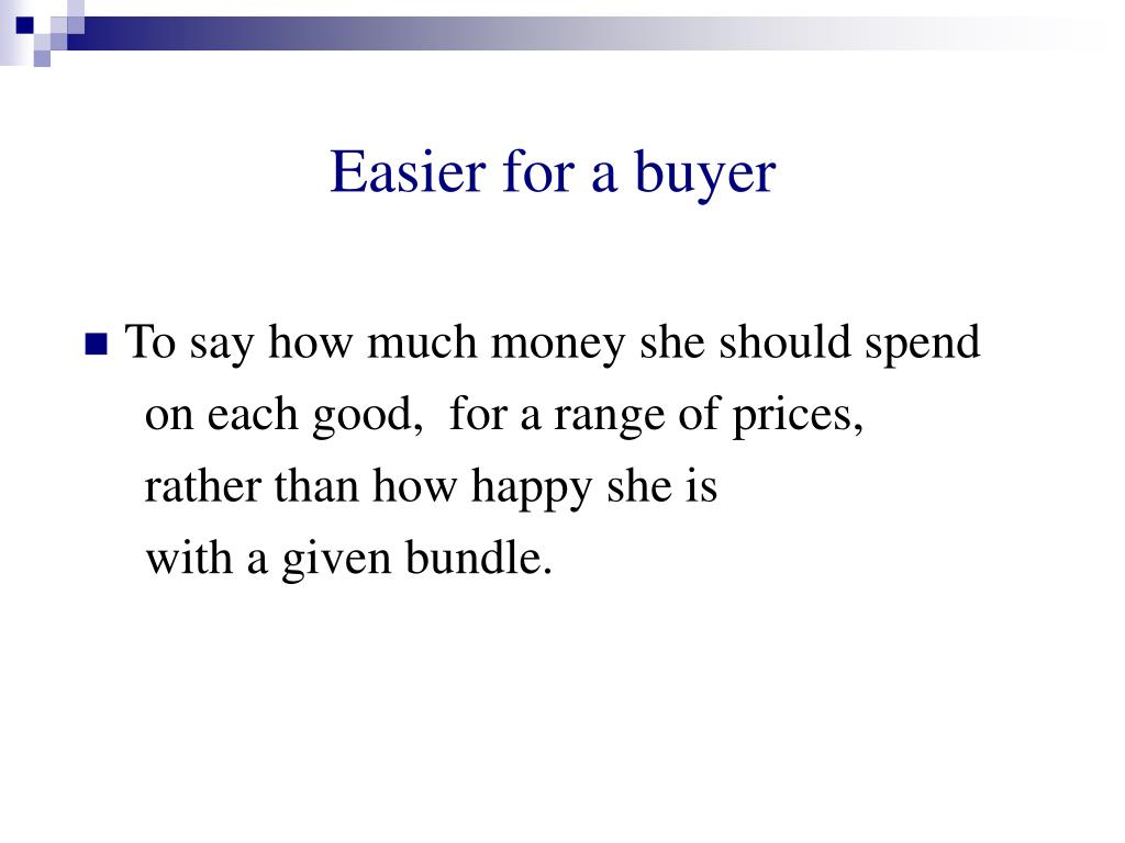 Easier for a buyer