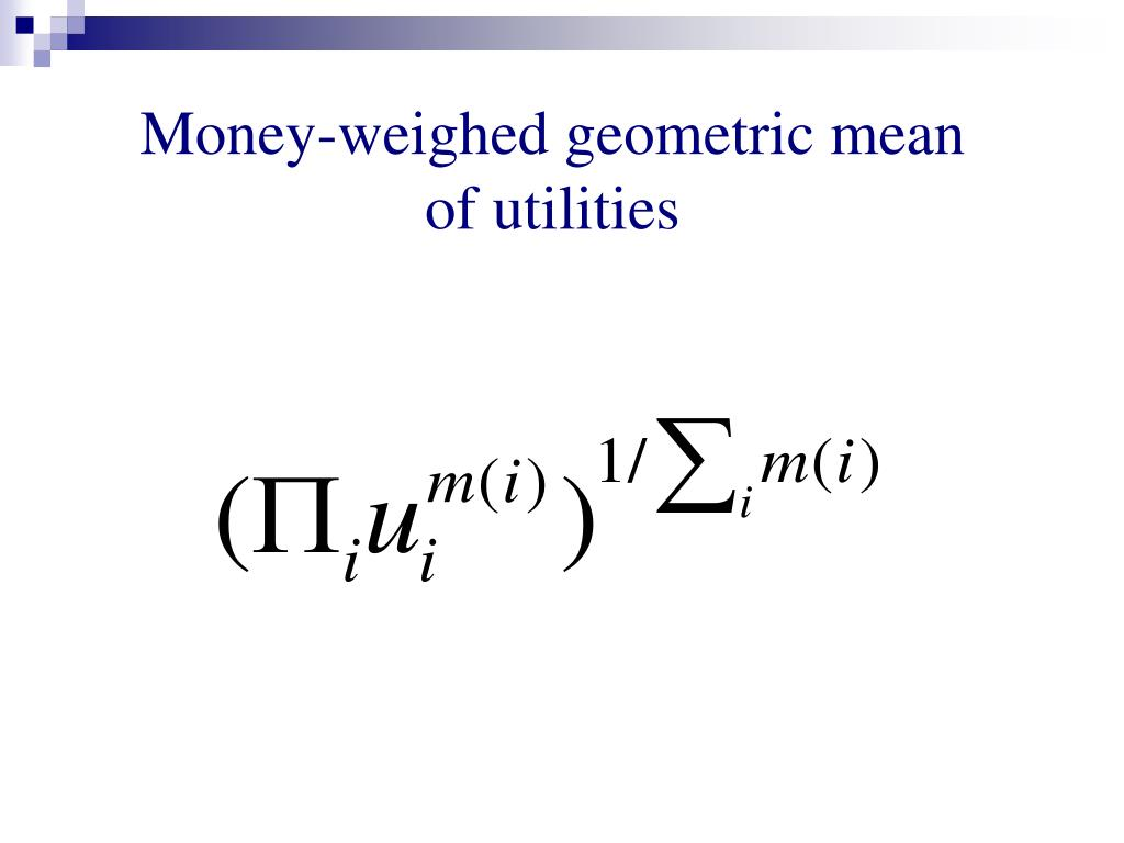 Money-weighed geometric mean