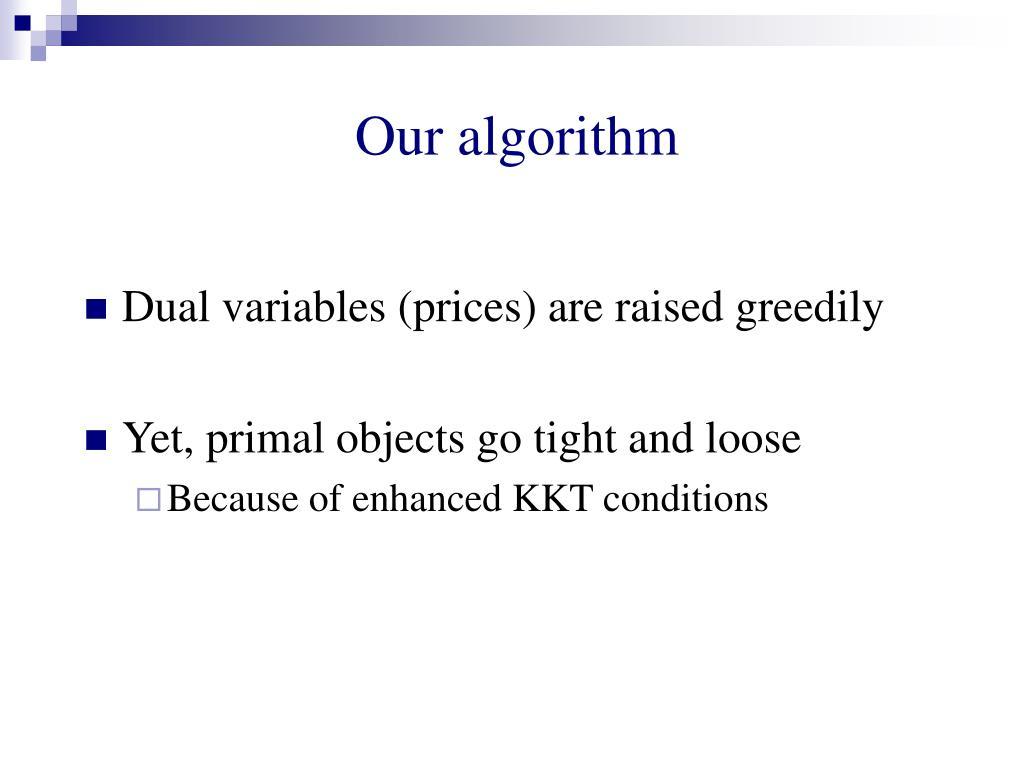 Our algorithm