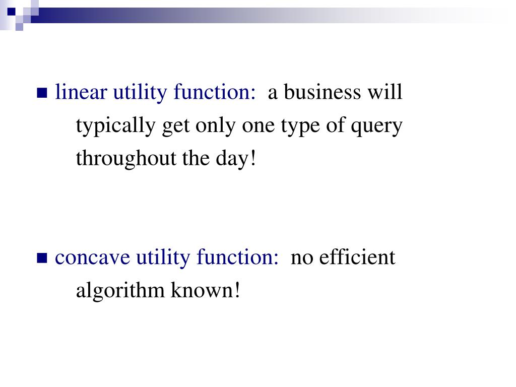 linear utility function: