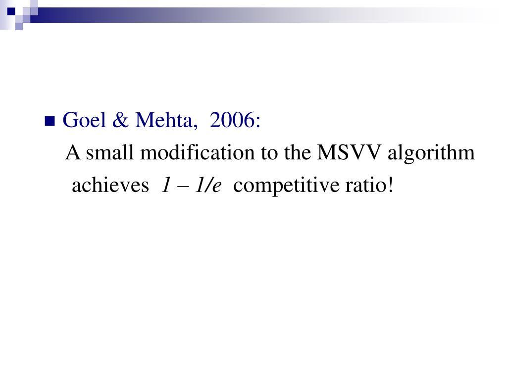 Goel & Mehta,  2006: