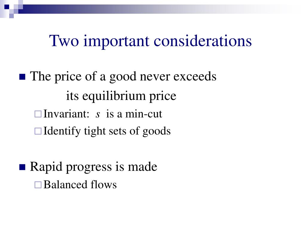 Two important considerations